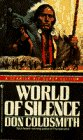 WORLD OF SILENCE (Spanish Bit Saga of the Plains Indians Super Edition), DON COLDSMITH