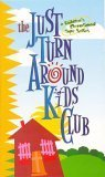 img - for The Just Turn Around Kids Club (Children's Devotional Tape Series, 1) book / textbook / text book