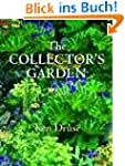The Collector's Garden: Designing wit...
