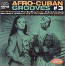 Afro Cuban Grooves Vol 3