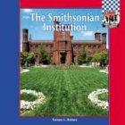 The Smithsonian Institution (Symbols, Landmarks, and Monuments Set 2)