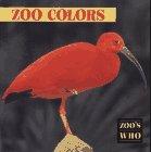 Zoo Colors (Zoo's Who Board Books)