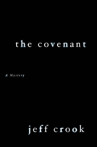 Jeff Crook - The Covenant: A Mystery (Jackie Lyons Mystery)