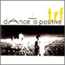 dAnce to positive(TRF)
