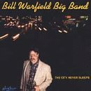 City Never Sleeps, The [European Import] Bill Warfield Big Band