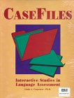 img - for Casefiles: Interactive Studies in Language Assessment book / textbook / text book