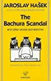 Bachura Scandal and Other Stories and Sketches (0946162417) by Jaroslav Hasek