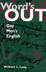Words Out: Gay Mens English