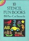 10 Stencil Fun Books: 89 Pre-Cut Stencils (Dover Little Activity Books) (0486269698) by Dover