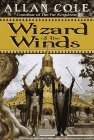 Wizard of the Winds (Tales of the Timuras) (034540176X) by Cole, Allan