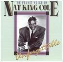 Nat King Cole - The Unforgettable Voice Of Nat King Cole - Zortam Music