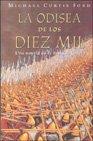 La Odisea de los Diez Mil / The Ten Thousand (Novela His) (Spanish Edition) (8425337216) by Ford, Michael Curtis