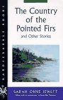 The Country of the Pointed Firs and Other Stories (Hardscrabble Books-Fiction of New England)