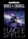 Plague of Spells (Forgotten Realms: Abolethic Sovereignty, Book 1) (0786949651) by Cordell, Bruce R.