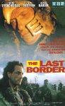 The Last Border [VHS]