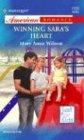 Winning Sara's Heart (Harlequin American Romance) (0373750099) by Wilson, Mary Anne