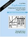 Explorations in Beginning and Intermediate Algebra Using the TI-82/83 with Integrated Appendix Notes for the TI-85/86, Cochener, Deborah J.; Hodge, Bonnie M.; Hodge, Bonnie