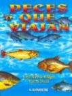 img - for Peces Que Viajan (Spanish Edition) book / textbook / text book