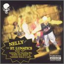 Nelly - Nelly & The St. Lunatics - Zortam Music