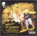 Nelly - Nelly & The St. Lunatics - Zortam Music