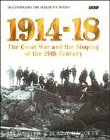 1914-18: Great War and the Shaping of the 20th Century (056337120X) by Winter, Jay