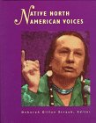 Native North American Voices Edition 1. (Native North American Reference Library)