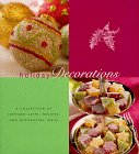 Holiday Decorations A Collection of Inspired Gifts Recipes and Decorating Ideas Holiday Series