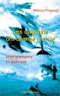 echange, troc Rébecca Fitzgerald - Les dauphins ont changé ma vie : Enseignements et guérison