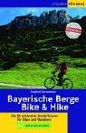 Bayerische Berge, Bike & Hike