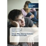 img - for Teens Who Attempt Suicide: Profile of Survivors [PAPERBACK] [2014] [By Carmella R. Bartimole] book / textbook / text book