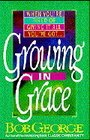 Growing in Grace : With Study Guide