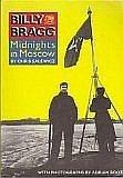 Billy Bragg: Midnights in Moscow (0711916705) by Bragg, Billy