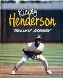 Rickey Henderson: Record Stealer (Achievers)