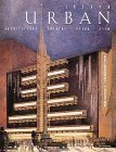img - for Joseph Urban: Architecture, Theatre, Opera, Film 1st edition by Carter, Randolph, Cole, Robert Reed (1992) Hardcover book / textbook / text book