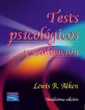 Test Psicologicos y Evaluacion, 11/ed.