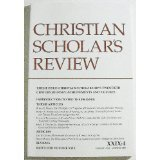 Christian Scholars Review (Volume XXXII Number 4, Summer 2003)