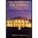 The Presidential Dilemma: Leadership in the American System (0321108981) by Genovese, Michael A.