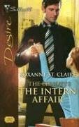 Image for The Intern Affair: The Elliotts (Silhouette Desire No. 1747)