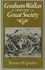 img - for Graham Wallas and the Great Society by Terence H. Qualter (1980-10-01) book / textbook / text book