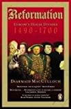 """Reformation Europe's House Divided 1490-1700"" av Diarmaid MacCulloch"