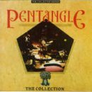 Pentangle Collection By Pentangle (1994-04-18)