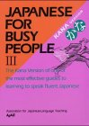 Japanese for Busy People III: Kana Text (Vol 3) (477002052X) by Kodansha International