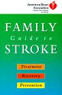 american-heart-association-family-guide-to-stroke-treatment-recovery-and-prevention