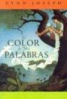 El Color de mis Palabras = The Color of My Words (Spanish Edition)