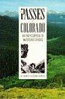 Passes of Colorado: An Encyclopedia o...