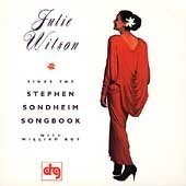 Sings The Stephen Sondheim Songbook by Julie Wilson