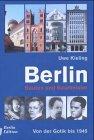 Berlin - Bauten und Baumeister: Von d...