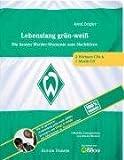Lebenslang grün-weiß - Das Werder-Hörbuch (3CDs) - Arnd Zeigler