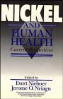 img - for Nickel and Human Health: Current Perspectives (Advances in Environmental Science and Technology) book / textbook / text book