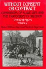 Without Consent or Contract Volume 2: The Rise and Fall of American Slavery, Technical Papers (0393027929) by Fogel, Robert William